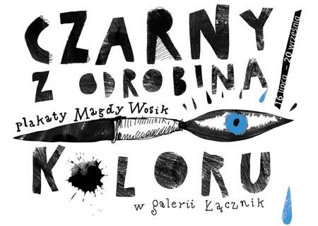 Plakaty Magdy Wosik Z Odrobiną Koloru Stowarzyszenie